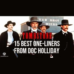 5 Best One-Liners from Doc Holliday