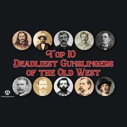 TOP 10 Deadliest Gunslingers of the Old West