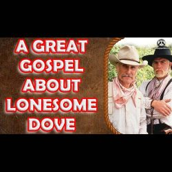 A great Gospel about Lonesome Dove
